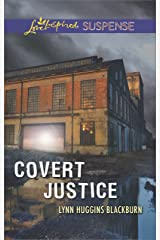 Covert Justice (Love Inspired Suspense) Kindle Edition