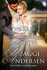 The Earl and the Highwayman's Daughter Kindle Edition