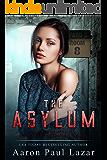 The Asylum: a Carmen Garcia novel (Bittersweet Hollow Book 4)