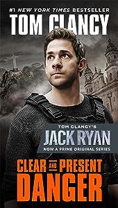 Clear and Present Danger (A Jack Ryan Novel Book 4)