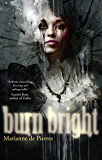 Burn Bright (Night Creatures Trilogy)