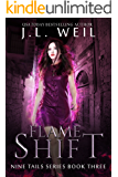 Flame Shift: Kitsune and Shaman novel (Nine Tails Series Book 3)