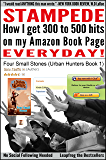 Stampede (Twitter Marketing Guide for eBooks that Generates Masses of Traffic to your Kindle page)