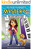 The Case With No Clues (Leila and Nugget Mystery Book 2)