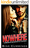 NOWHERE: (Crimson Outlaws MC #1)