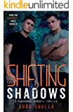 Shifting Shadows: A Paranormal Romantic Thriller