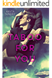 Taboo For You (Love & Family Book 1)