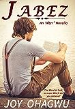 Jabez: A Christian Inspirational Novella  Book 1.5 (After 2)