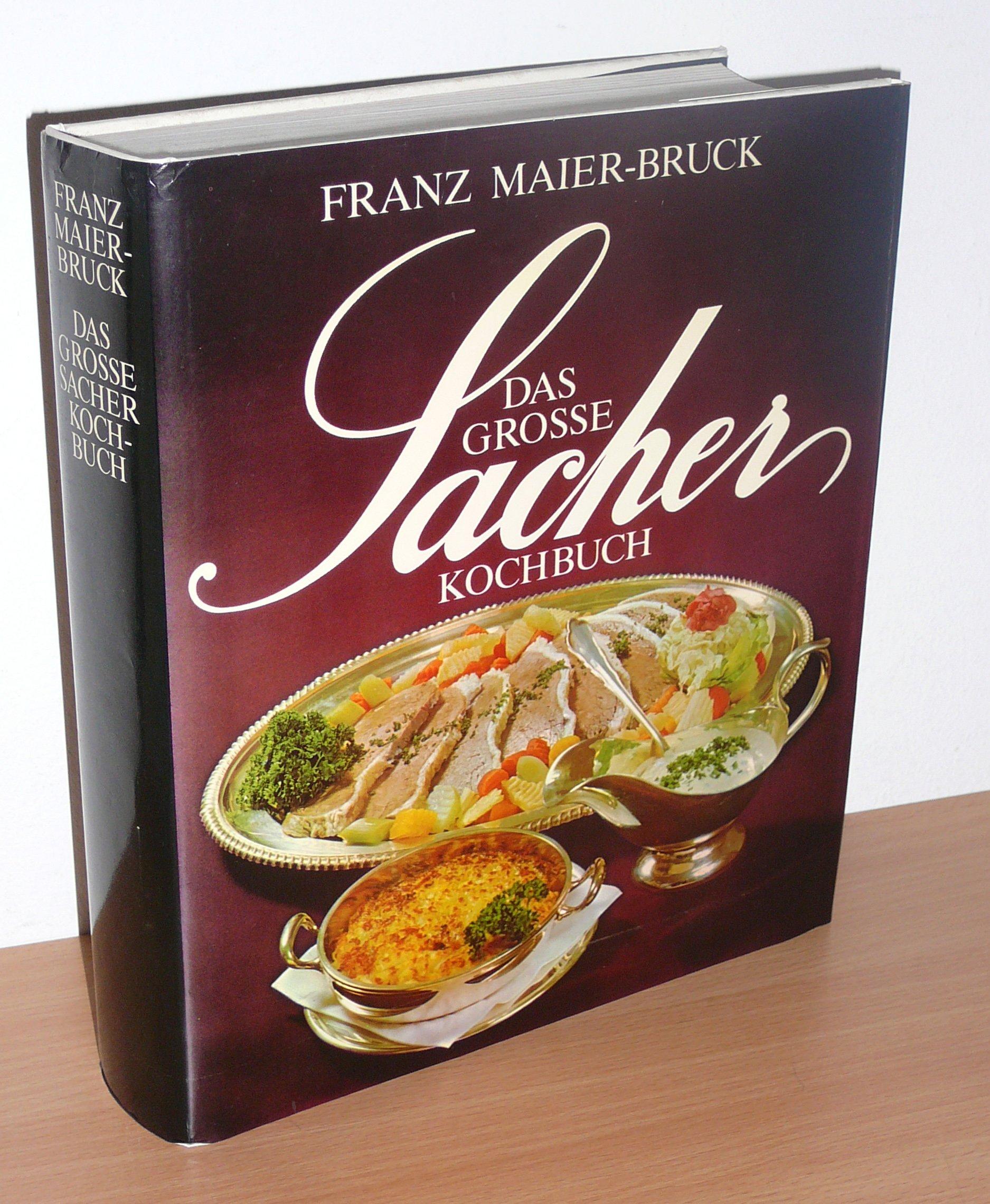 das große sacher kochbuch. die österreichische küche ... - österreichische Küche Kochbuch