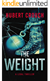 The Weight | A Legal Thriller