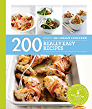 Hamlyn All Colour Cookery: 200 Really Easy Recipes: Hamlyn All Color Cookbook
