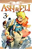 Ash & Eli Vol.3