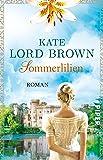 Sommerlilien: Roman