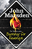 Burning for Revenge: Book 5 (The Tomorrow Series)