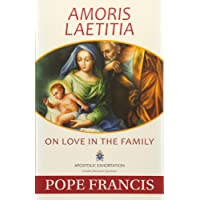 Amoris Laetitia: On Love in the Family; Apostolic Exhortation Includes Discussion Questions