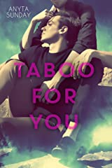 Taboo For You (Friends to Lovers Book 1) Kindle Edition