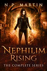 Nephilim Rising: The Complete Series Kindle Edition