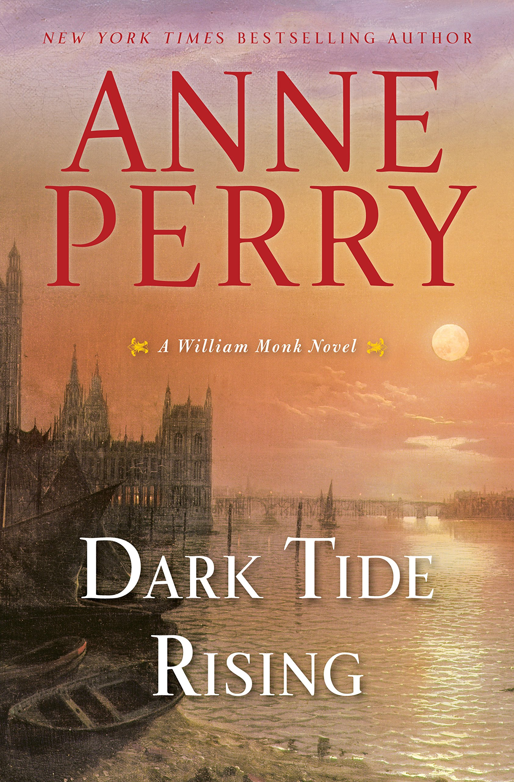 Dark Tide Rising A William Monk Novel Anne Perry 9780399179914