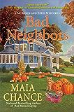 Bad Neighbors: An Agnes and Effie Mystery