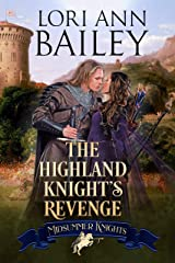 The Highland Knight's Revenge (Midsummer Knights Book 4) Kindle Edition