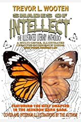 Shades Of Intellect: The Illustrated Literary Anthology Kindle Edition