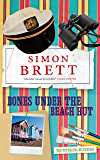 Bones Under the Beach Hut (A Fethering Mystery Book 12)