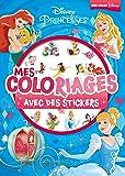 Mes coloriages Disney Princesses avec des stickers