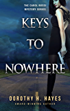 Keys to Nowhere (The Carol Rossi Mysteries Book 3)