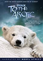 IMAX: To the Arctic (2012)