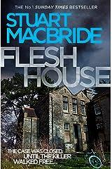 Flesh House (Logan McRae, Book 4) Kindle Edition