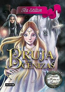 Bruja de las Cenizas: Princesas del Reino de la Fantasía 11 (Spanish Edition)