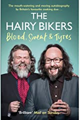 The Hairy Bikers Blood, Sweat and Tyres: The Autobiography Kindle Edition