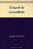 El barril de amontillado (Spanish Edition)