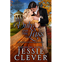 The Duke and the Lass (The Unwanted Dukes Book 5)