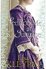 Seduce Me at Sunrise (The Hathaways Book 2) Kindle Edition
