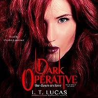 Dark Operative: The Dawn of Love: The Children of the Gods, Book 19