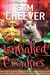 Unbaked Croakies: A Magical Cozy Mystery with Talking Animals (Enchanting Inquiries Book 1) Kindle Edition