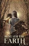 Beneath the Earth (Seven Wardens Book 3)