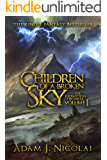 Children of a Broken Sky (Redemption Chronicle Book 1)