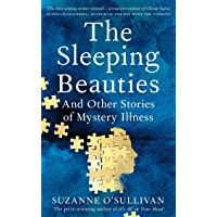 The Sleeping Beauties: and other stories of the social life of illness