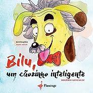 Bilu, um cãozinho inteligente