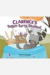 Clarence's Topsy-Turvy Shabbat Kindle Edition