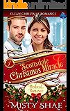 Scottsdale Christmas Miracle: Clean Christmas Romance (Clean Contemporary Christmas Romance Book 1)