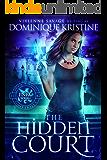 The Hidden Court (Paranormal University Book 1)