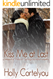 Kiss Me at Last (A Wescott Springs Novella)