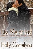 Kiss Me at Last: A Wescott Springs Sweet Romance Novella (A Wescott Springs Novella)