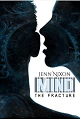 MIND: The Fracture (The MIND Series Book 6) Kindle Edition