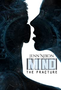 MIND: The Fracture (The MIND Series Book 6)