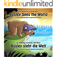 Bosley Sees the World: A Dual Language Book in German and English (The Adventures of Bosley Bear 1)
