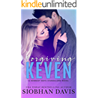 Forgiving Keven: A Stand-Alone Second Chance Romance (The Kennedy Boys Book 7)